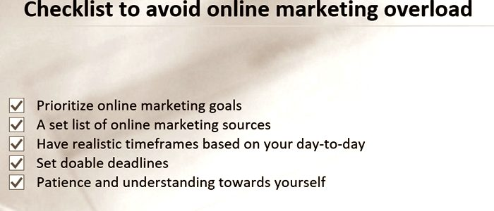 A helpful checklist to avoid online marketing overload